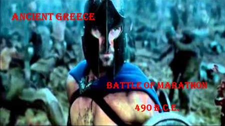 Ancient Greece Battle of Marathon 490 B.C.E.. Essential Questions  6.G.1 Understand geographic factors that influenced the emergence, expansion and decline.