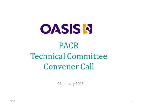 PACR Technical Committee Convener Call 09 January /9/131.