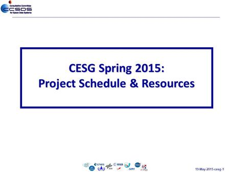 19-May-2015-cesg-1 CESG Spring 2015: Project Schedule & Resources.