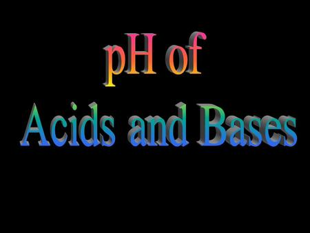 [H 3 O + ] Aqueous Solutions Brackets means concentration (Molarity) 1x10 -7 M neutral 1x10 -5 M 1x10 -9 M acidic = > [OH - ] acid base M