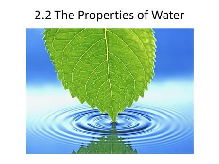2.2 The Properties of Water. The Water Molecule The Chemical formula for Water is H 2 O Overall, Water is Neutral, because it has same amount of protons.