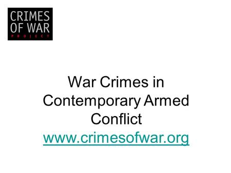 War Crimes in Contemporary Armed Conflict