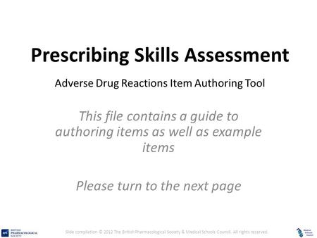 Prescribing Skills Assessment – Adverse Drug Reactions Item Authoring Tool Prescribing Skills Assessment Adverse Drug Reactions Item Authoring Tool This.