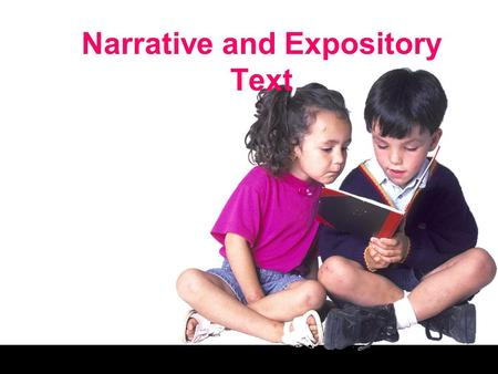 Narrative and Expository Text. Research Based Teach students about text structures.