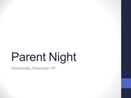 Parent Night Wednesday, December 10 th. Activities Over Break Read to your and talk about the story. Practice sight words Practice counting by 10s and.