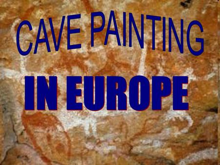 Lascaux is the setting of a complex of caves in southwestern France famous for its Paleolithic cave paintings. The cave contains nearly 2,000 figures,