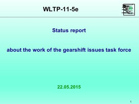 WLTP-11-5e Status report about the work of the gearshift issues task force.