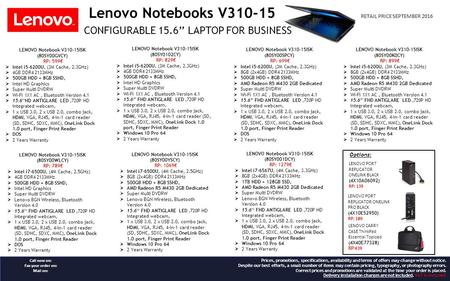 Lenovo Notebooks V CONFIGURABLE 15.6'' LAPTOP FOR BUSINESS LENOVO Notebook V310-15ISK (80SY0102CY) RP: 829€  Intel i5-6200U, (3M Cache, 2.3GHz)