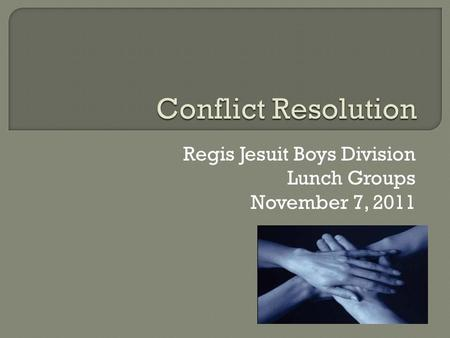 Regis Jesuit Boys Division Lunch Groups November 7, 2011.