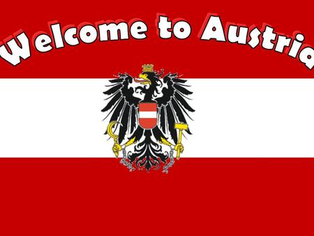 Facts about Austria oGovernment:Federal republic oPopulation: 8,192,880 oSurface area: 83,858 km² oCapital city: Vienna oLongest river: Danube (2.850.