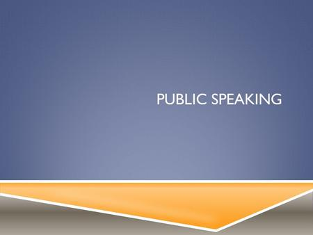 PUBLIC SPEAKING. TYPES OF SPEECHES  Informative- provide information.  Persuasive- speeches given to change or sway the mind of the audience to align.