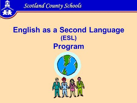 English as a Second Language (ESL) Program. 2 Preview Acronyms Introduction, Second Language Acquisition Demographic Information Federal and State Mandates.