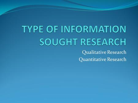 Qualitative Research Quantitative Research. These are the two forms of research paradigms (Leedy, 1997) which are qualitative and quantitative These paradigms.
