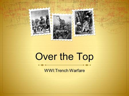 Over the Top WWI:Trench Warfare. The Western Front Germany's plan didn't work and France and Germany faced many months in a Stalemate. Forced to settle.