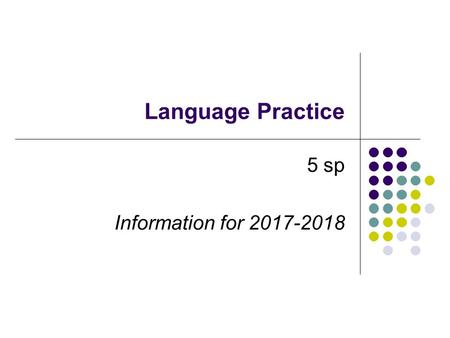 Language Practice 5 sp Information for