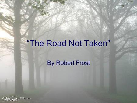 vanessa brown by robert frost the diction in the poem is ldquothe road not takenrdquo by robert frost casaccio s question what would you say is ldquo