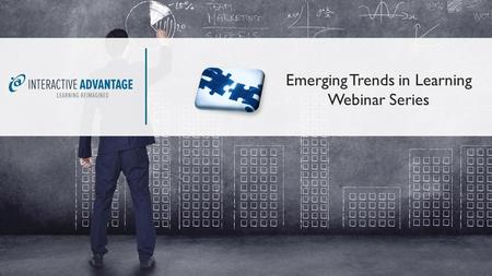 Emerging Trends in Learning Webinar Series. Presentation Emerging Trends in Learning Webinar Series ADA E-learning Compliance with Lectora 16 Moderator: