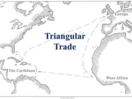 Triangular Trade. What was the Triangular Trade? Trading networks in which goods and slaves moved among England, the American colonies, and Africa.