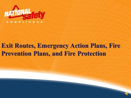 Exit Routes, Emergency Action Plans, Fire Prevention Plans, and Fire Protection.