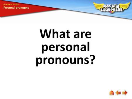 What are personal pronouns? Grammar Toolkit. Personal pronouns stand in place of nouns referring to people or things. Trevor likes taking pictures of.