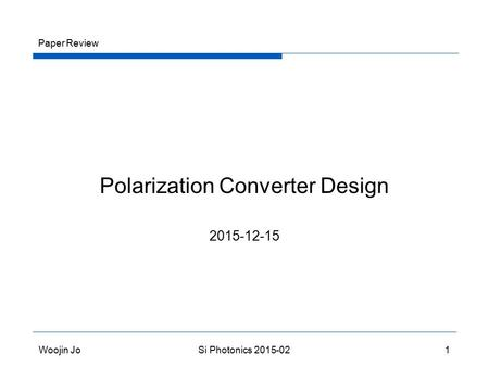 Polarization Converter Design Paper Review Woojin Jo Si Photonics