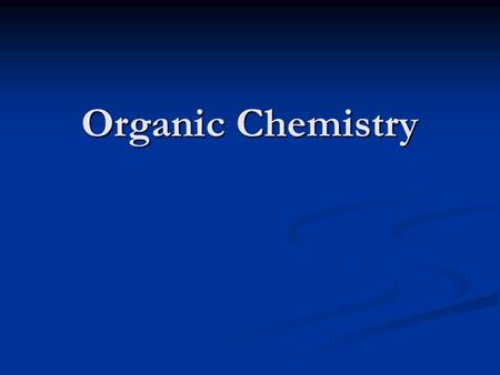 Organic Chemistry. Carbon Inorganic compound- does not contain C and H Inorganic compound- does not contain C and H Organic compound- contains C and H.