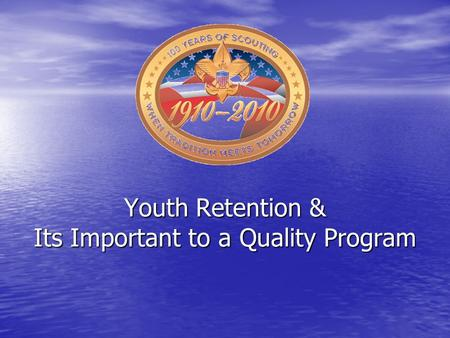 Youth Retention & Its Important to a Quality Program.