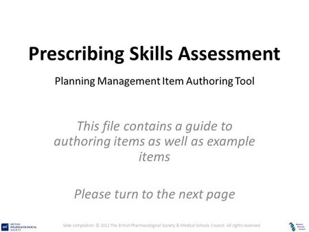 Prescribing Skills Assessment – Planning Management Question Item Authoring Tool Prescribing Skills Assessment Planning Management Item Authoring Tool.