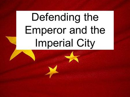 Defending the Emperor and the Imperial City. Forbidden City The Forbidden City was the Chinese imperial palacefrom the Ming Dynasty to the end of the.
