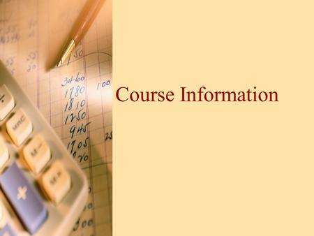 Course Information. Description of the Course The following course has been created to meet specific needs of the learners and helps them to accomplish.