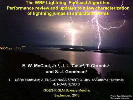 111 WoF, Feb 2012 Earth-Sun System Division National Aeronautics and Space Administration The WRF Lightning Forecast Algorithm: Performance review and.