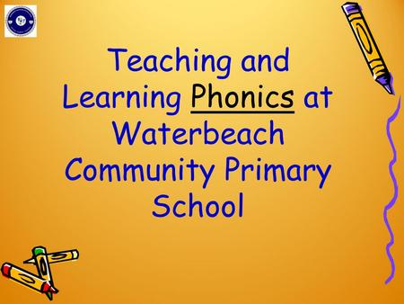 Teaching and Learning Phonics at Waterbeach Community Primary School.