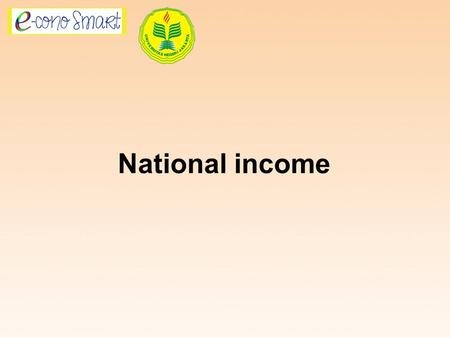 National income. According to Alfred Marshall  National income is labor and capital of a country which process natural resources to produce a number.