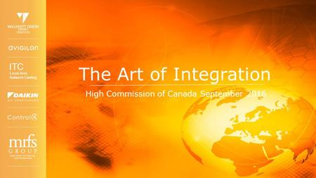 ITC Local Area Network Cabling ENERGY SERVICES The Art of Integration High Commission of Canada September 2016.