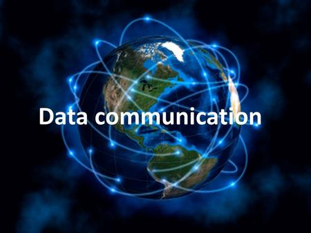 Data communication. What is data communication? Transmission of data from one place to another place is called data communication.