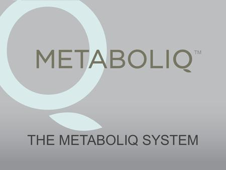 THE METABOLIQ SYSTEM TM. Obesity: Still Trending Up Adults are working longer and driving more than at any other time in history. We eat 300 more calories.
