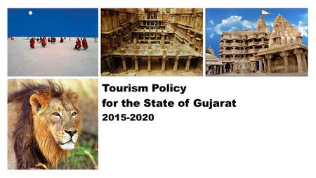 Tourism Policy for the State of <strong>Gujarat</strong>