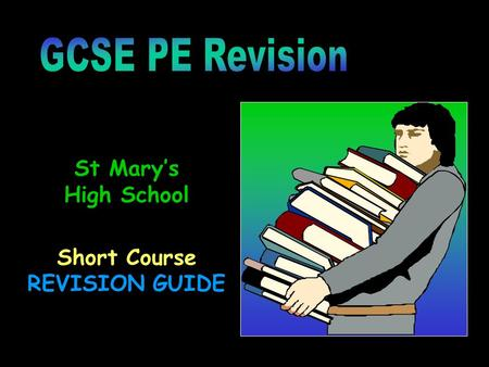 St Mary's High School Short Course REVISION GUIDE.