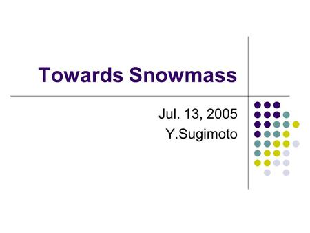 Towards Snowmass Jul. 13, 2005 Y.Sugimoto. Charge for Detector WGs Charge for Concept Groups: work towards a baseline design define performance criteria.