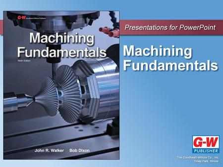 1 An Introduction to Machining Technology Chapter.