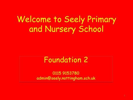 Welcome to Seely Primary and Nursery School Foundation Foundation