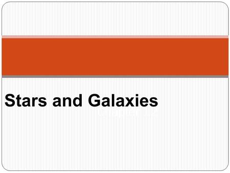 Stars and Galaxies Chapter 12. Stars Definition: a large ball of gas that emits energy produced by nuclear reactions in the star's interior Planets, comets,