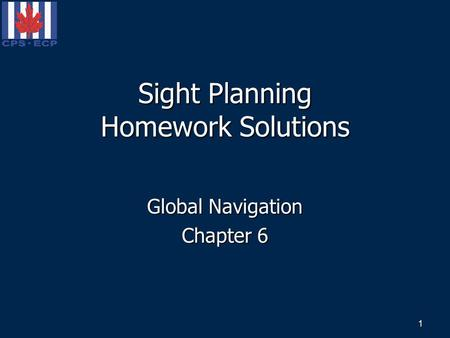 Sight Planning Homework Solutions Global Navigation Chapter 6 1.
