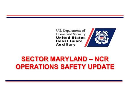 SECTOR MARYLAND – NCR OPERATIONS SAFETY UPDATE. Operations Safety Update Sector Maryland-NCR (#)