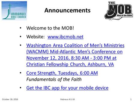 Welcome to the MOB! Website:  Washington Area Coalition of Men's Ministries (WACMM) Mid-Atlantic Men's Conference on November.