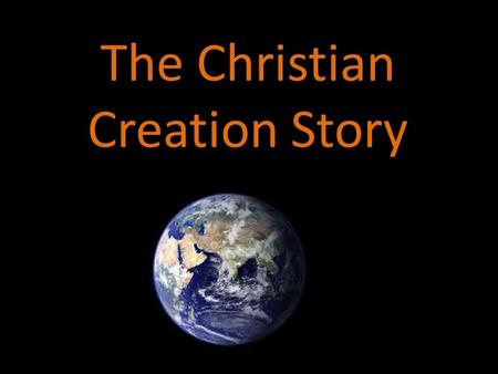 The Christian Creation Story. Contents Page1=Title Page2=Contents Page3=Beginning Page4=light Page5=Earth, Sky and Water Page6=Plants Page7=Weather Page8=Fish.