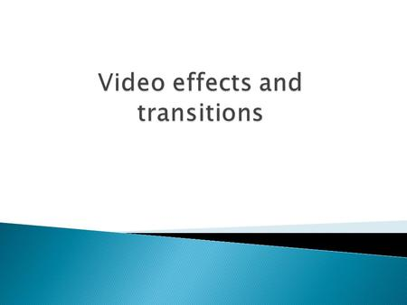  <strong>To</strong> add an effect <strong>to</strong> your clip go <strong>to</strong> the effect window then select the folder video effect, drag the interested effect <strong>to</strong> add <strong>to</strong> the clip in the time.