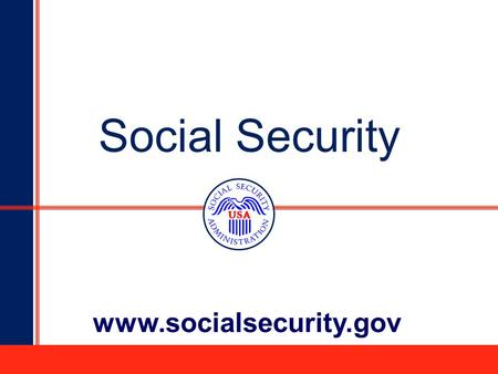 "1 Social Security  2 How Do You Qualify for Retirement Benefits?  You need to work to earn Social Security ""credits""  Each $"