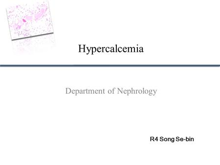 Department of Nephrology Hypercalcemia R4 Song Se-bin.