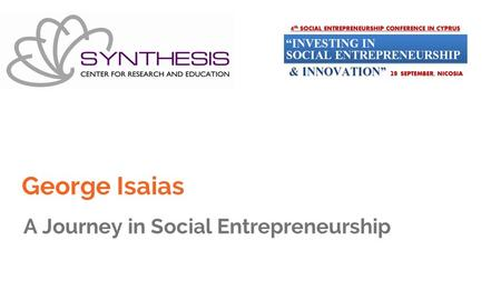 George Isaias A Journey in Social Entrepreneurship.